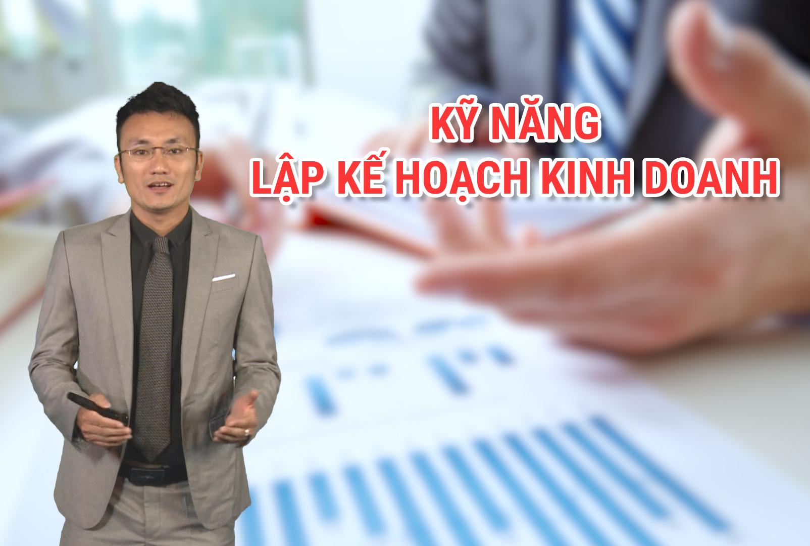 Kỹ năng lập kế hoạch kinh doanh
