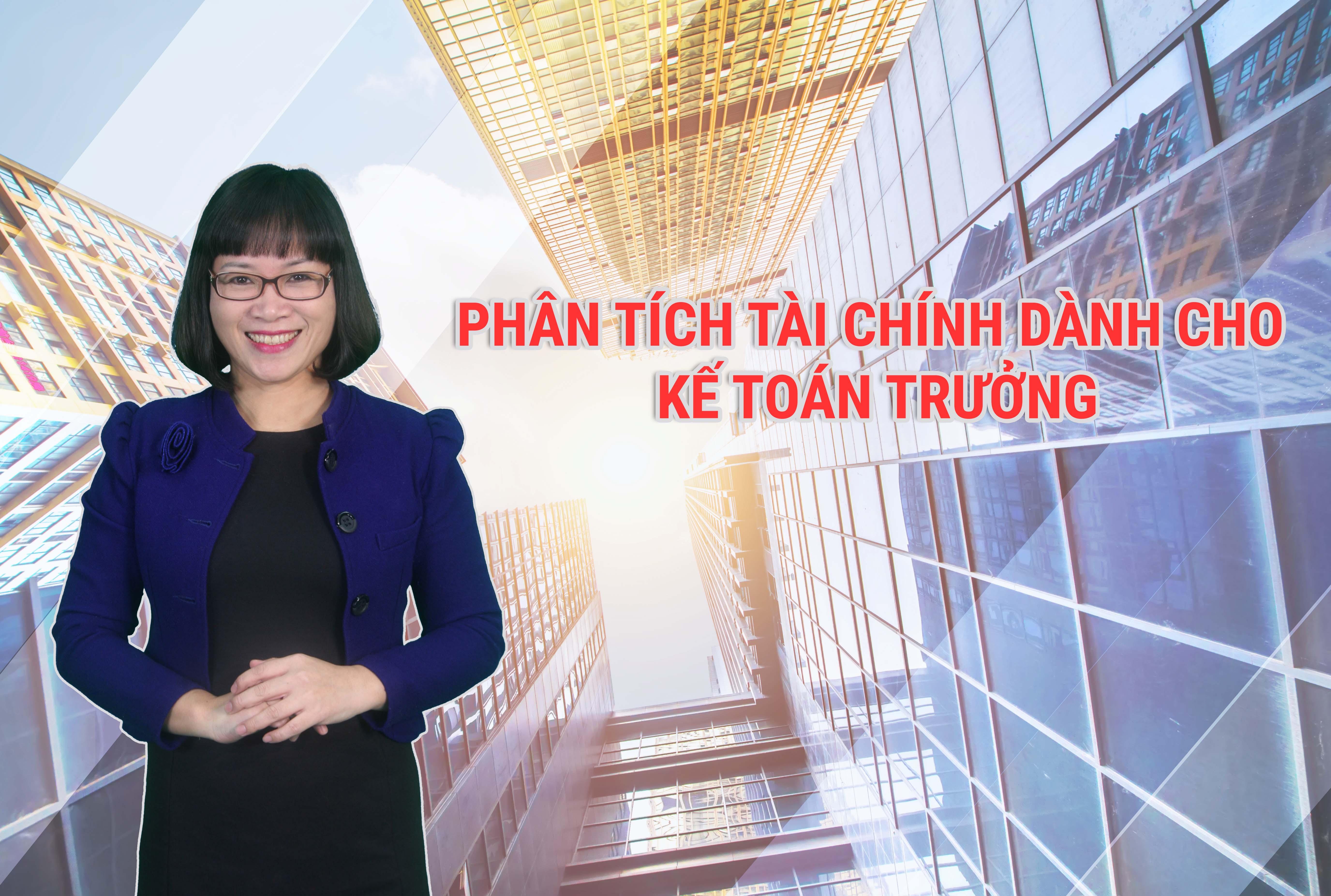 Phân tích Tài chính doanh nghiệp dành cho Kế toán trưởng
